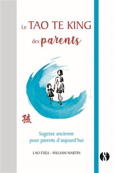 Le Tao te king des parents