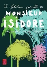La fabuleuse parcelle de monsieur Isidore = Monsieur Isidore mpamboly anaty akata