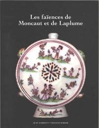 Les faïences de Moncaut et de Laplume