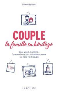 Couple, la famille en héritage