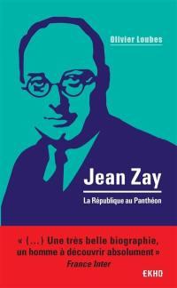Jean Zay : la République au Panthéon