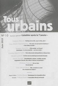 Tous urbains. n° 10, Cohabiter après le 7 janvier