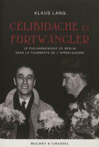 Celibidache et Furtwängler
