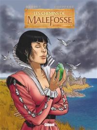 Les chemins de Malefosse. Volume 6,