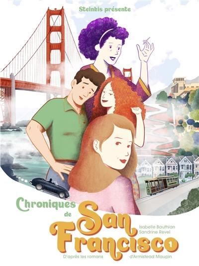 Chroniques de San Francisco. Vol. 1
