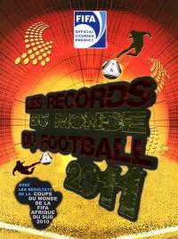 Les records du monde du football 2011