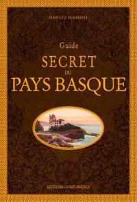 Guide secret du Pays basque