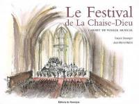 Le Festival de la Chaise-Dieu