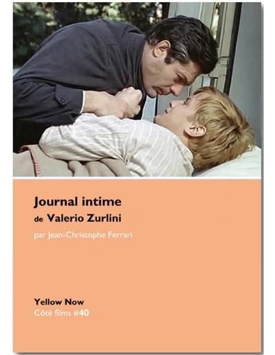 Journal intime de Valerio Zurlini : tableau de la vie nue