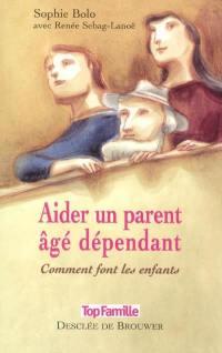 Aider un parent âgé dépendant