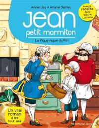 Jean, petit marmiton. Volume 6, Le pique-nique du roi