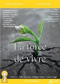 La force de vivre : Hugo, Les contemplations ; Nietzsche, Le gai savoir ; Svetlana Alexievitch, La supplication : CPGE scientifiques