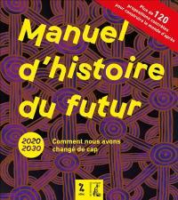 Manuel d'histoire du futur