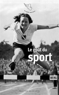 Le goût du sport