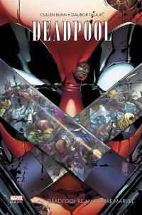 Deadpool, Deadpool re-massacre Marvel