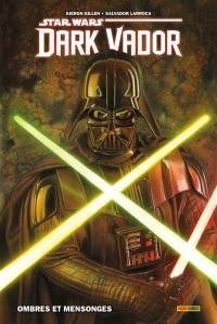 Dark Vador. Volume 1,