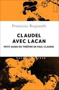 Claudel avec Lacan