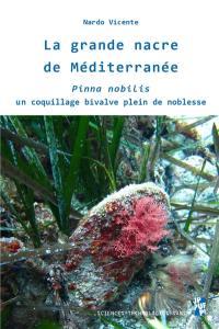La grande nacre de Méditerranée
