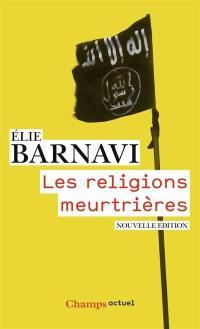 Les religions meurtrières
