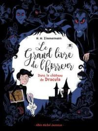 Le grand livre de l'horreur. Volume 1, Dans le château de Dracula