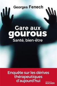 Gare aux gourous