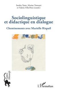 Sociolinguistique et didactique en dialogue