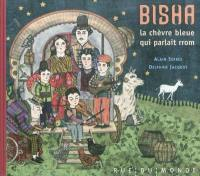 Bisha, la chèvre bleue qui parlait rrom