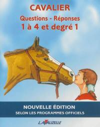 Questions-réponses cavalier 1 à 4 et degré 1