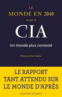 Le monde en 2040 vu par la CIA et le Conseil national du renseignement