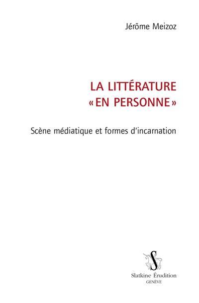 La littérature en personne