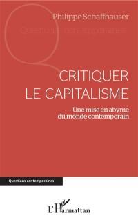 Critiquer le capitalisme