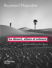 Le désert, allers et retours