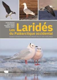 Les laridés du paléarctique occidental : guide d'identification des mouettes et des goëlands