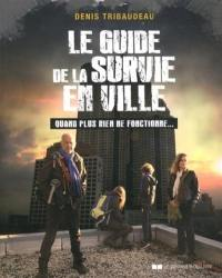 Le guide de la survie en ville