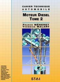 Le moteur Diesel. Volume 2,