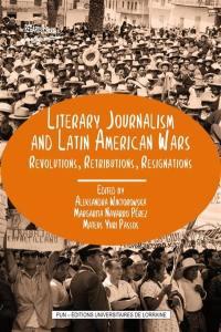 Literary journalism and Latin American wars