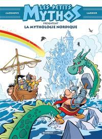 Les petits Mythos présentent. La mythologie nordique