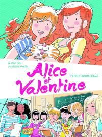 Alice et Valentine. Volume 1, L'effet boomerang