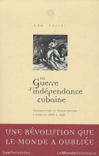 La guerre d'indépendance cubaine