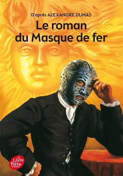 Le roman du masque de fer