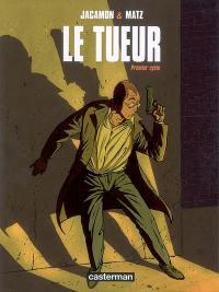 Le Tueur. Volume 1,