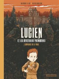 Lucien et les mystérieux phénomènes. Volume 1, L'empreinte de H. Price