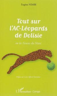 Tout sur l'AC-Léopards de Dolisie ou les fauves du Niari
