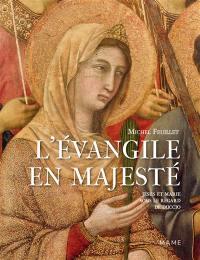 L'Evangile en majesté