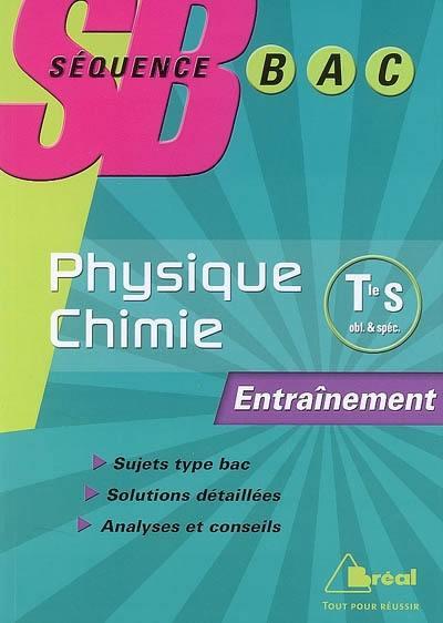 Physique chimie terminales S, enseignement de spécialité