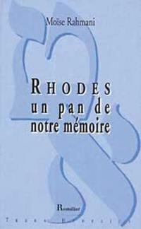 Rhodes, un pan de notre mémoire