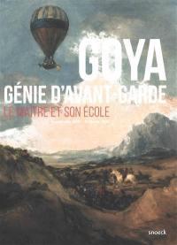 Goya, génie d'avant-garde