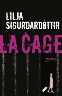Reykjavik noir. Volume 3, La cage