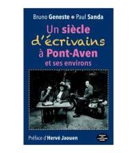 Un siècle d'écrivains à Pont-Aven et ses environs
