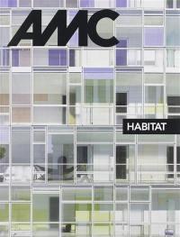 AMC, le moniteur architecture, hors série, Habitat